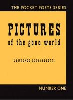 Pictures of the Gone World - City Lights Pocket Poets Series (Paperback)