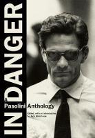 In Danger: A Pasolini Anthology (Paperback)
