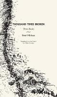 Thousand Times Broken: Three Books (Paperback)