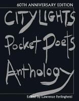 City Lights Pocket Poets Anthology: 60th Anniversary Edition - City Lights Pocket Poets Series (Hardback)
