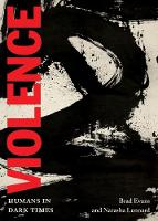 Violence: Humans in Dark Times - City Lights Open Media (Paperback)