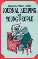 Journal Keeping with Young People (Paperback)