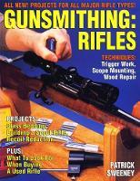Gunsmithing: Rifles (Paperback)