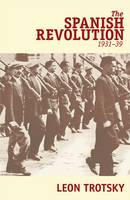 The Spanish Revolution, 1931-39 (Paperback)