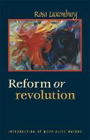 Reform or Revolution (Paperback)