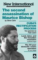 Second Assassination of Maurice Bishop - New International Series No. 6. (Paperback)