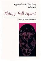 Approaches to Teaching Achebe's Things Fall Apart (Hardback)