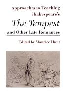 Approaches to Teaching Shakespeare's the Tempest and Other Late Romances (Paperback)
