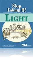 Light: Stop Faking It! Finally Understanding Science So You Can Teach It (Paperback)