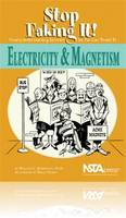 Electricity & Magnetism: Stop Faking It! Finally Understanding Science So You Can Teach It (Paperback)