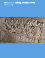 Absconding - Res: Anthropology and Aesthetics v. 55/56 (Paperback)