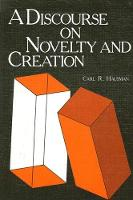 Discourse on Novelty and Creation, A - SUNY series in Philosophy (Paperback)