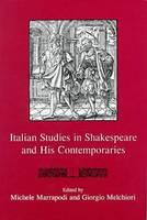 Italian Studies In Shakespeare and His Contemporaries - Shakespeare and His Contemporaries: The International Shakespeare Series (Hardback)