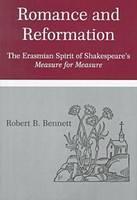 Romance and Reformation: The Rhetoric of Erasmian Humanism in Measure for Measure (Hardback)