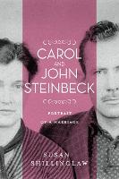 Carol and John Steinbeck: Portrait of a Marriage (Hardback)
