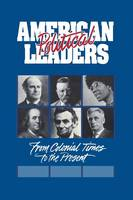 American Political Leaders: From Colonial Times to the Present (Hardback)
