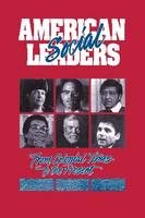 American Social Leaders: From Colonial Times to the Present (Hardback)