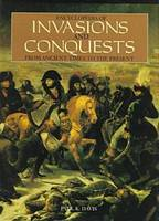 Encyclopedia of Invasions and Conquests: From Ancient Times to the Present (Hardback)