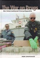 The War on Drugs: An International Encyclopedia (Hardback)
