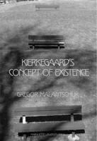 Kierkegaard's Concept of Existence (Paperback)