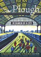 Plough Quarterly No. 23 - In Search of a City (Paperback)