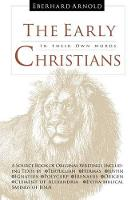 Early Christians: In Their Own Words (Hardback)