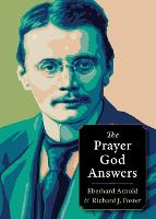 Prayer God Answers - Plough Spiritual Guides: Backpack Classics (Paperback)