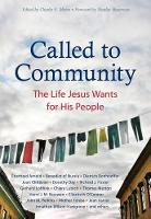 Called to Community: The Life Jesus Wants for His People (Paperback)