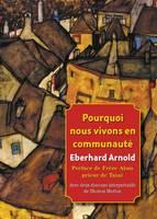 (French) Pourquoi Nous Vivons En Communaute (Paperback)