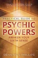 Practical Guide to Psychic Powers: Awaken Your Sixth Sense (Paperback)