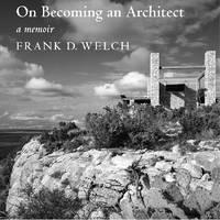 On Becoming an Architect: A Memoir (Hardback)