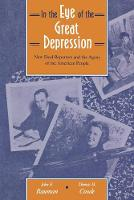 In the Eye of the Great Depression: New Deal Reporters and the Agony of the American People (Paperback)