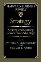 Strategy: Seeking and Securing Competitive Advantage (Hardback)