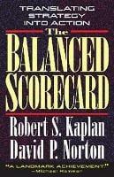The Balanced Scorecard: Translating Strategy into Action (Hardback)