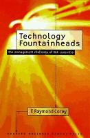 Technology Fountainheads: The Management Challenge of R and D Consortia (Hardback)