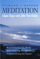 Toward a Deeper Meditation (Paperback)