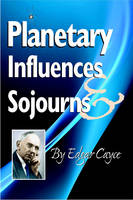 Planetary Influences & Sojourns - Edgar Cayce Series (Paperback)
