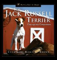 The Jack Russell Terrier: Courageous Companion - Howell reference books (Hardback)