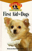 Hhp:an Owner's Guide To First Aid For Dogs