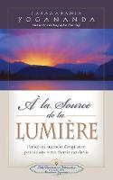 a la Source de la Lumiere Edition (Paperback)