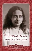 Uitspraken Van Paramahansa Yogananda (Sayings of Paramahansa Yogananda) Dutch (Paperback)
