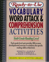 Ready-to-Use Vocabulary Word Attack and Comprehension Activities; Sixth Grade Reading Level (Spiral bound)