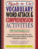 Ready-to-Use Vocabulary Word Attack and Comprehension Activites, Fifth Grade Reading Level (Spiral bound)