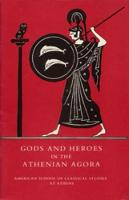 Gods and Heroes in the Athenian Agora - Agora Picture Book 19 (Paperback)