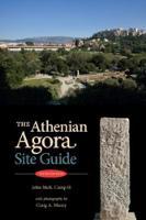 The Athenian Agora: Site Guide (5th ed.) (Paperback)