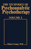 Technique of Psychoanalytic Psychotherapy Vol. II: Responses to Interventions: Patient-Therapist Relationship: Phases of Psychotherapy (Tech Psychoan Psychother) (Hardback)