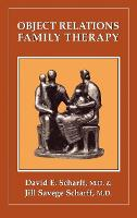 Object Relations Family Therapy - The Library of Object Relations (Hardback)