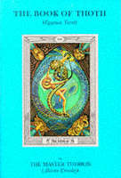Book of Thoth: Being the Equinox V. III, No. 5 (Paperback)