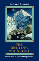 One Year Manual: Twelve Steps to Spiritual Enlightenment (Paperback)