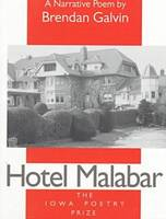 Hotel Malabar - Iowa Poetry Prize Series (Paperback)